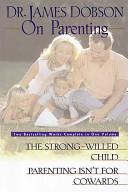 Dr. James Dobson on Parenting
