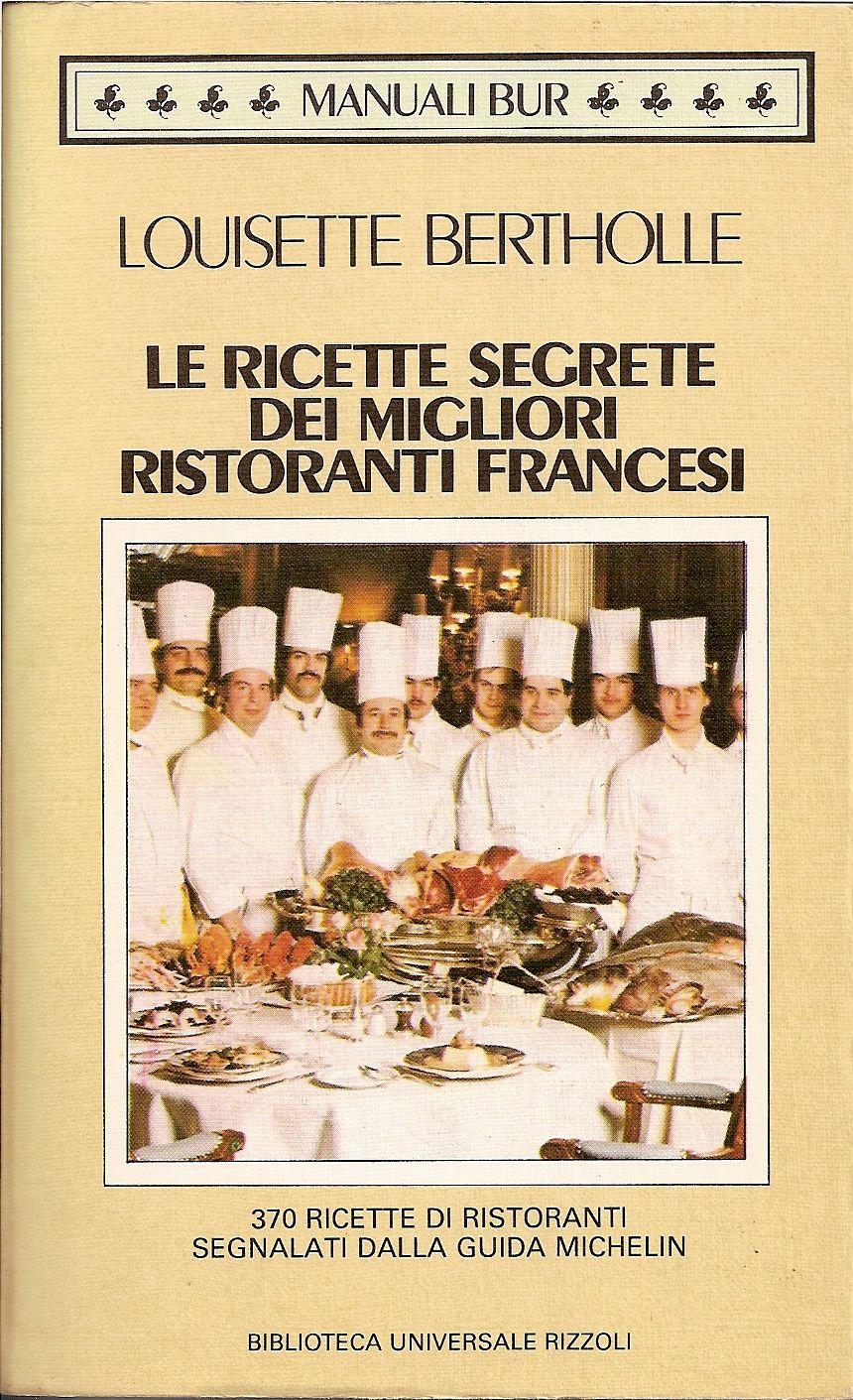 Le ricette segrete dei migliori ristoranti francesi