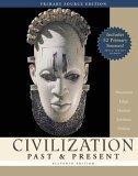 Civilization Past and Present: Single Volume Edition, Primary Source Edition