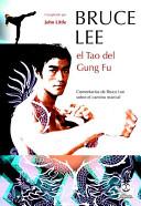 BRUCE LEE. El Tao de...