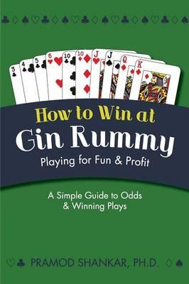 How to Win at Gin Rummy