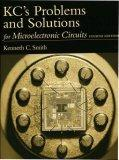 KC's Problems and Solutions for Microelectronic Circuits, Fourth Edition