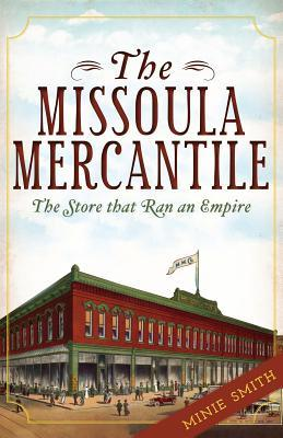 The Missoula Mercantile