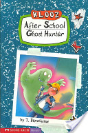 Klooz, After School Ghost Hunter