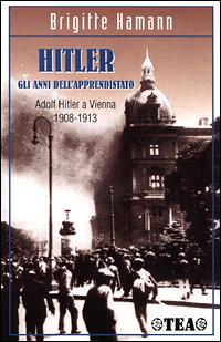 Hitler: gli anni del...