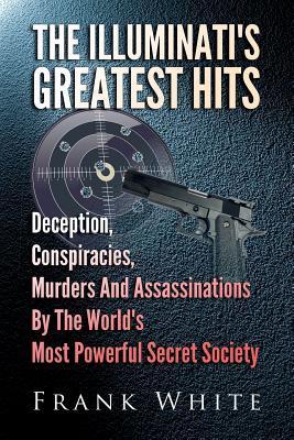 The Illuminati's Greatest Hits