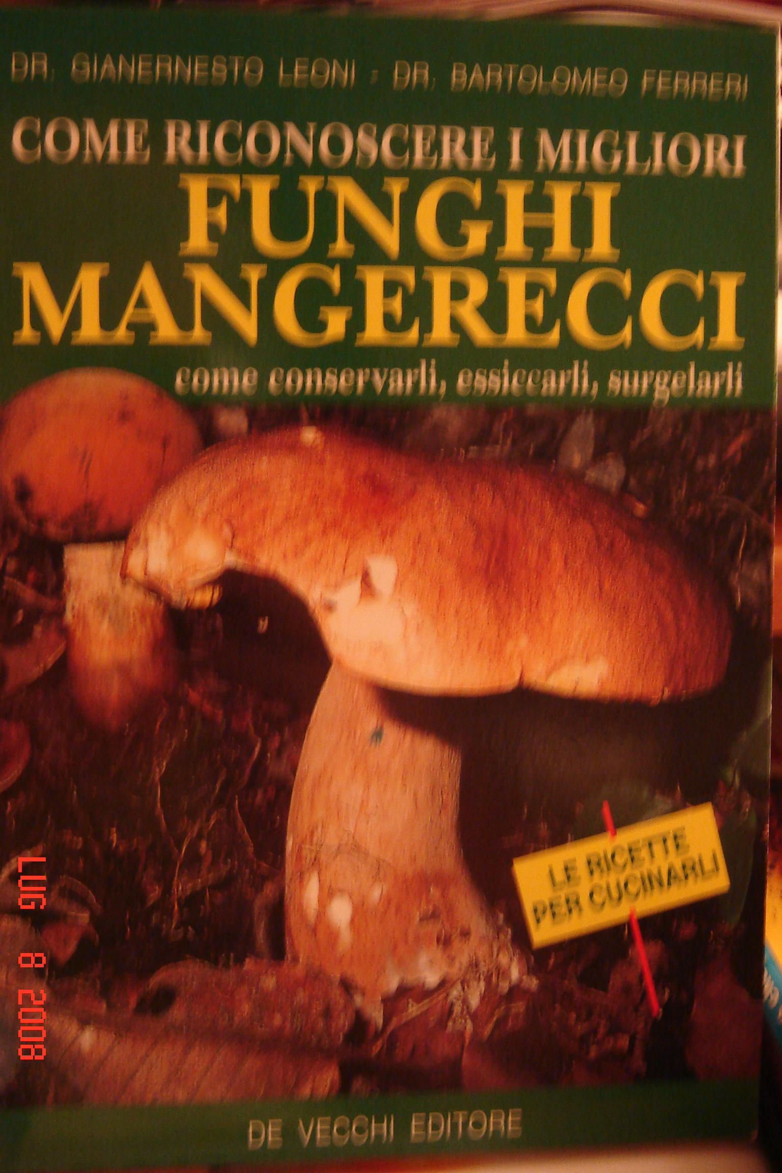 Come riconoscere i migliori Funghi mangerecci