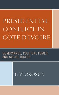 Presidential Conflict in Côte D'ivoire