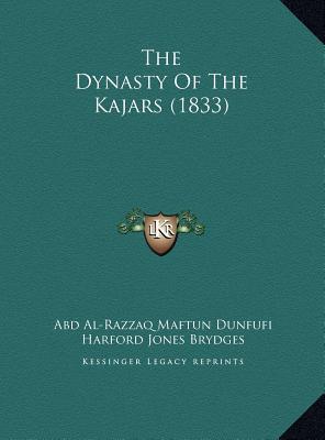 The Dynasty of the Kajars (1833)