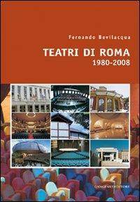 Teatri di Roma (1980-2008)