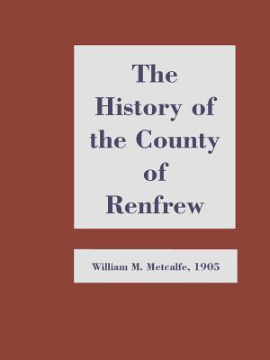 History of the County of Renfrew from the Earliest Times