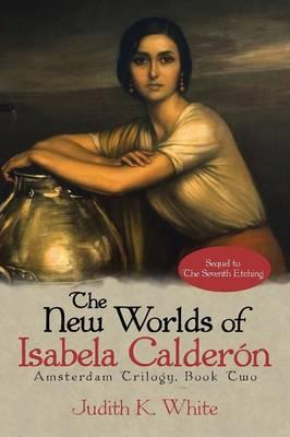 The New Worlds of Isabela Calderón