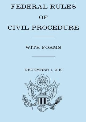 Federal Rule of Civil Procedure With Forms