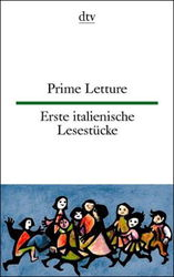 Erste italienische Lesestücke / Prime Letture