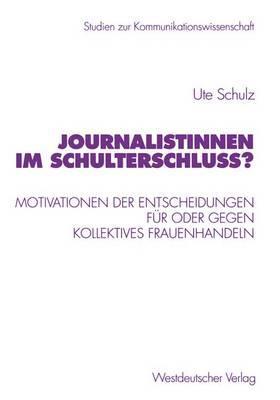 Journalistinnen Im Schulterschluss?