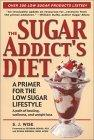 The Sugar Addict's Diet