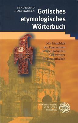 Gotisches Etymologisches Worterbuch