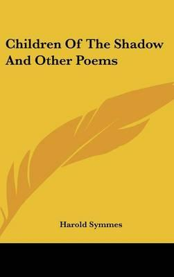 Children of the Shadow and Other Poems
