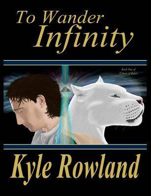 To Wander Infinity