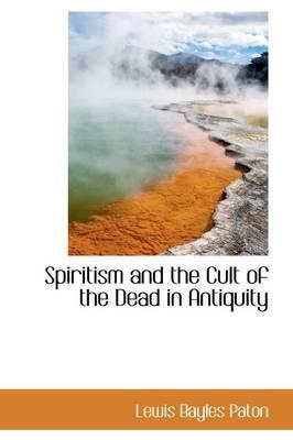 Spiritism and the Cu...