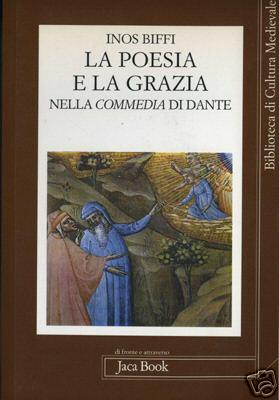 La poesia e la grazia nella Commedia di Dante