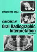 Exercises in Oral Radiographic Interpretation