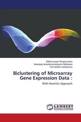 Biclustering of Microarray Gene Expression Data