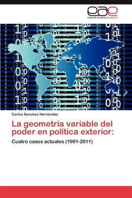 La geometría variable del poder en política exterior