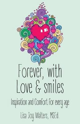 Forever with Love and Smiles