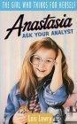 Anastasia, Ask Your Analyst