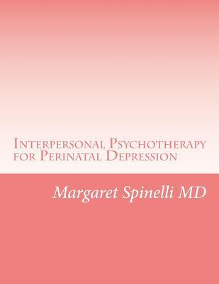Interpersonal Psychotherapy for Perinatal Depression