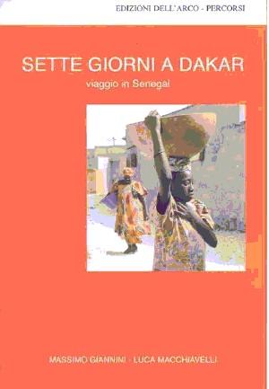 7 giorni a Dakar