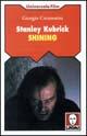 Stanley Kubrick, Shining