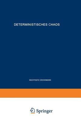 Deterministisches Chaos. Experimente in Der Mathematik