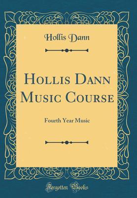 Hollis Dann Music Course