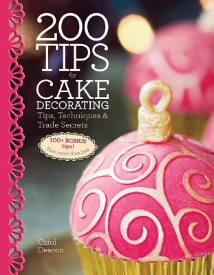 200 Tips for Cake Decorating