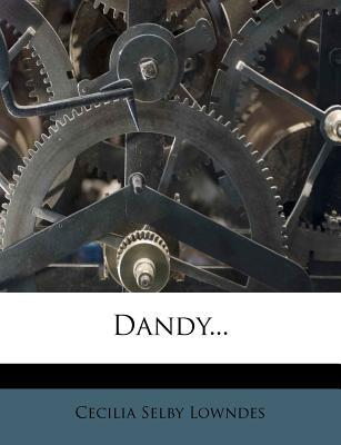 Dandy.