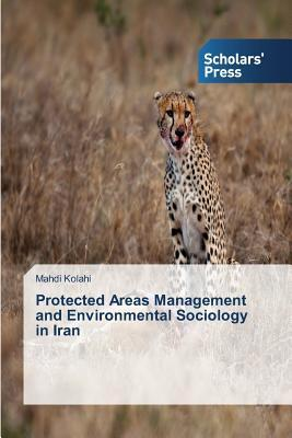 Protected Areas Management and Environmental Sociology in Iran