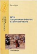 Aids, comportamenti devianti e sicurezza umana