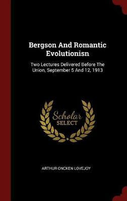 Bergson and Romantic...