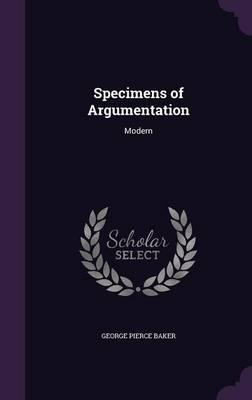 Specimens of Argumentation. Modern