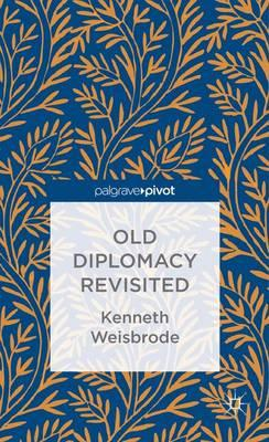 Old Diplomacy Revisited