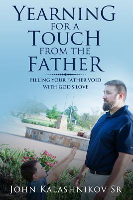 Yearning for a Touch from the Father
