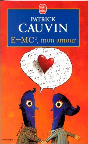 E=mc Mon Amour