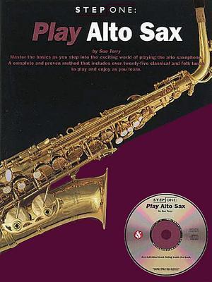 Step One Play Alto Sax