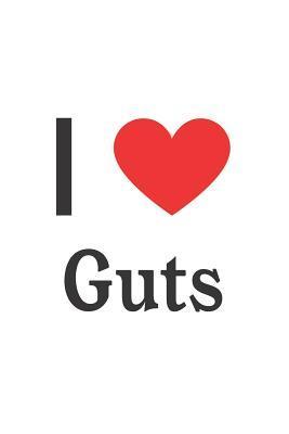 I Love Guts