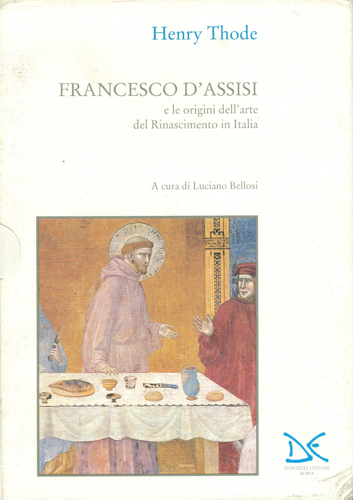 Francesco d'Assisi e le origini dell'arte del Rinascimento in Italia