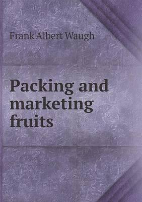 Packing and Marketing Fruits