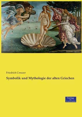 Symbolik und Mythologie der alten Griechen