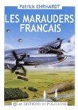 Les Marauders Français de 1943 à 1946